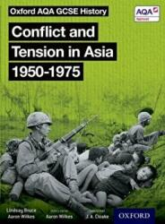 Oxford AQA GCSE History: Conflict and Tension in Asia 1950-1975 Student Book (2017)