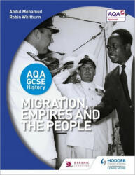 AQA GCSE History: Migration, Empires and the People (2016)