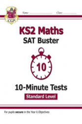 New KS2 Maths Targeted SAT Buster 10-Minute Tests - Standard (for the 2019 tests) - CGP Books (2016)