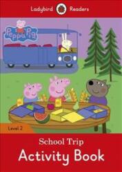 Peppa Pig: School Trip Activity Book - Ladybird Readers Level 2 (2017)