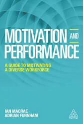 Motivation and Performance - A Guide to Motivating a Diverse Workforce (2017)