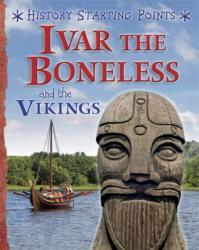 Ivar the Boneless and the Vikings (2016)