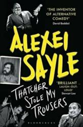 Thatcher Stole My Trousers (2016)