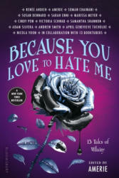 Because You Love to Hate Me: 13 Tales of Villainy (2017)