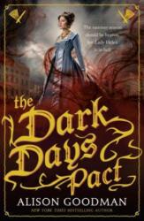 Dark Days Pact - Alison Goodman (2017)