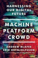 Machine, Platform, Crowd (2017)