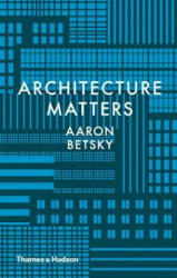 Architecture Matters (2017)