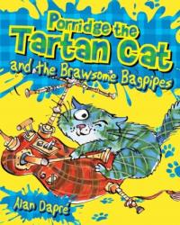 Porridge the Tartan Cat and the Brawsome Bagpipes (2017)