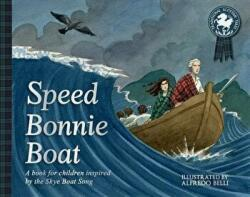 Speed Bonnie Boat - A Tale from Scottish History Inspired by the Skye Boat Song (2017)