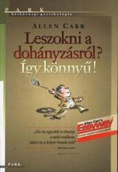 Leszokni a dohányzásról? Így könnyű! (ISBN: 9789633553787)