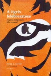 A tigris felébresztése (ISBN: 9789639718982)