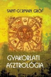 Gyakorlati asztrológia (ISBN: 9786155342615)