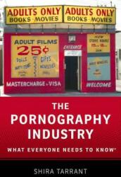 Pornography Industry Wentk P (ISBN: 9780190205126)