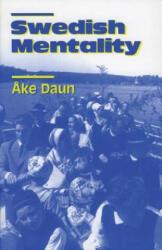 Swedish Mentality - Ake Daun (ISBN: 9780271015026)