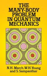 The Many-Body Problem in Quantum Mechanics (ISBN: 9780486687544)