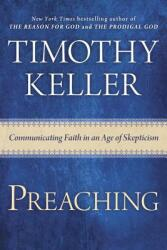 Preaching: Communicating Faith in a Skeptical Age (ISBN: 9780525953036)