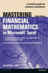 Mastering Financial Mathematics in Microsoft Excel - A Practical Guide to Business Calculations (ISBN: 9781292067506)