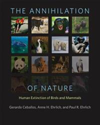 Annihilation of Nature - Human Extinction of Birds and Mammals (ISBN: 9781421417189)