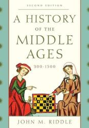 History of the Middle Ages 300-1500 (ISBN: 9781442246850)