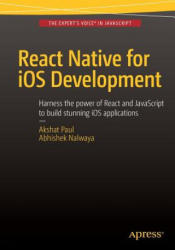 React Native for iOS Development (ISBN: 9781484213964)