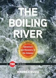 The Boiling River - Andres Ruzo (ISBN: 9781501119477)