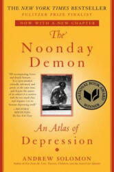 The Noonday Demon - Andrew Solomon (ISBN: 9781501123887)