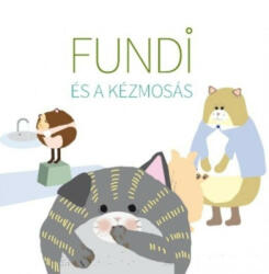 Fundi és a kézmosás (ISBN: 9789634091042)