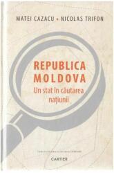 Republica Moldova. Un stat în căutarea națiunii (ISBN: 9789975861625)