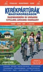 Kerékpártúrák Magyarországon 2017 atlasz (ISBN: 9789639586444)
