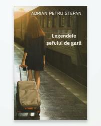 Legendele șefului de gară (ISBN: 9789730241822)