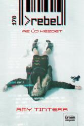 Rebel - Az új kezdet (ISBN: 9789632617732)