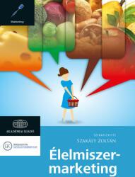 Élelmiszer-marketing (ISBN: 9789634540618)