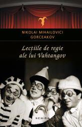 Lecțiile de regie ale lui Vahtangov (ISBN: 9786067589764)