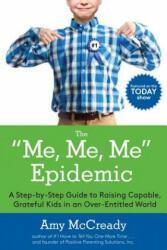 Me, Me, Me Epidemic (ISBN: 9780399184864)