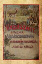 Vadászhit (ISBN: 9786155496868)