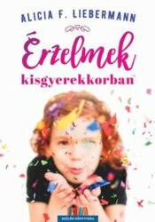 Érzelmek kisgyerekkorban (ISBN: 9786155609947)