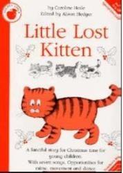 Caroline Hoile: Little Lost Kitten (ISBN: 9780711941625)