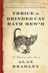 Thrice the Brinded Cat Hath Mew'd (ISBN: 9781410492265)