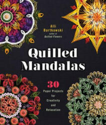 Quilled Mandalas (ISBN: 9781454709015)