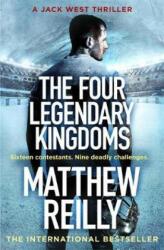 Four Legendary Kingdoms - Matthew Reilly (ISBN: 9781409167136)