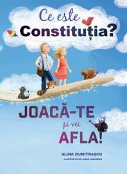 Ce este constitutia? Joaca-te si vei afla! (ISBN: 9786065889705)