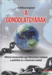 A gondolatgyárak (ISBN: 9786155647352)