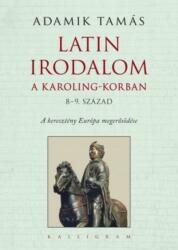 Latin irodalom a Karoling-korban (ISBN: 9789634680017)