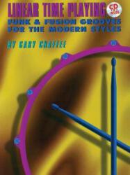 Linear Time Playing - Gary Chaffee (ISBN: 9780769233697)