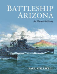 Battleship Arizona - Paul Stillwell (ISBN: 9781591146780)