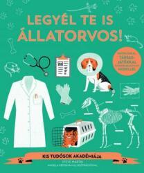 Legyél te is állatorvos! (ISBN: 9789634370796)