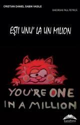 Esti unu' la un milion - You're one in a milion (ISBN: 9786066682077)