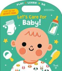 Let's Care for Baby! (ISBN: 9791027603022)