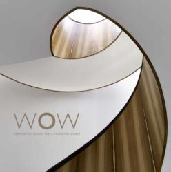 WOW - Experiential Design for a Changing World (ISBN: 9789881225221)