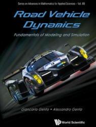 Road Vehicle Dynamics: Fundamentals of Modeling and Simulation (ISBN: 9789814713436)